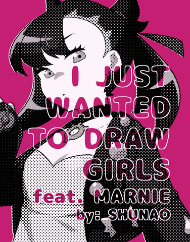 I Just Wanted to Draw Girls feat. Marnie - Unofficial Pokemon Artbook