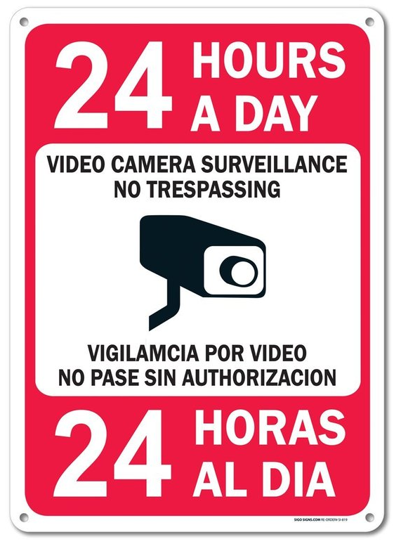 Sign - 24 Hours Surveillance