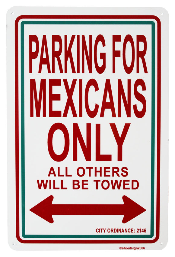 Sign - Mexicans Only