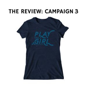 The Review: Campaign 3
