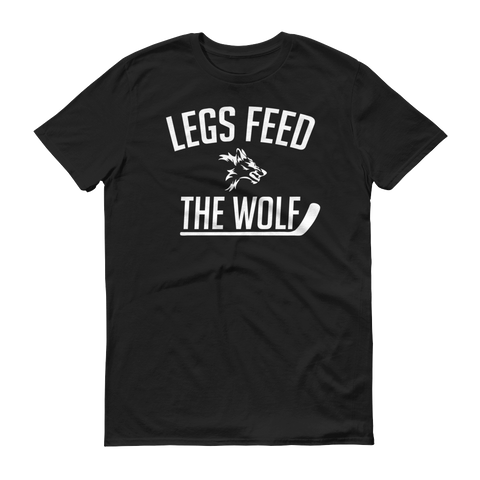 Legs Feed The Wolf