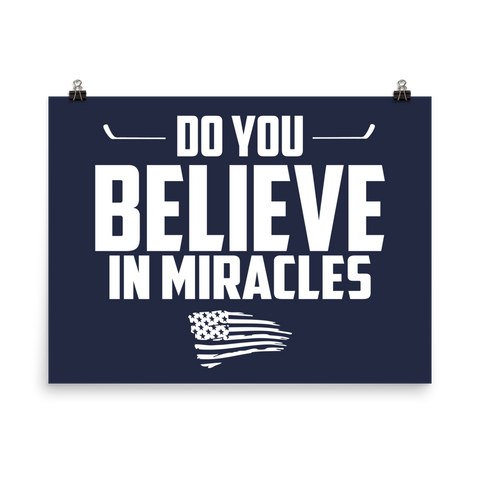 Do You Believe In Miracles (Poster)