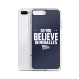 Do You Believe In Miracles (iPhone Case)