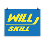 Will Over Skill (Poster)