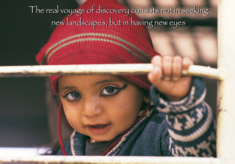 228 The real voyage of discovery is not in seeking new landscapes but in seeing with new eyes