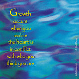 506 Growth occurs when you realise the heart is in conflict with who you think you are