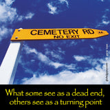214  What some see as a dead end, others see as a turning point