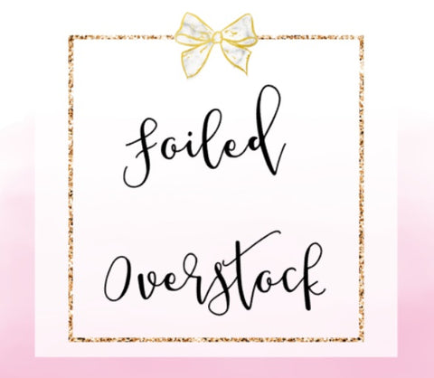 DESTASH // Choose Foil: Foiled Overstock 10 Sheets (NO COUPONS)