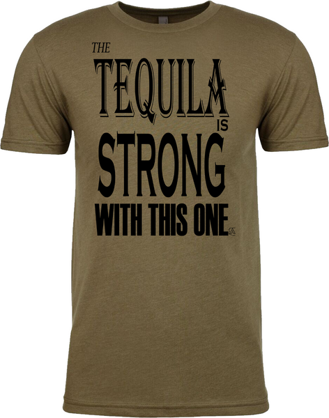 Tequila Strong - Mens