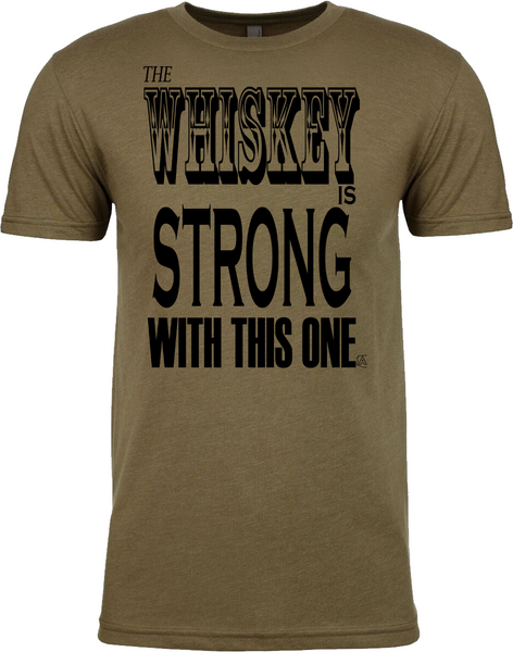 Whiskey Strong - Mens