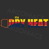 Dry Heat (Various Colors)