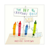 The Day The Crayons Quit Board Book