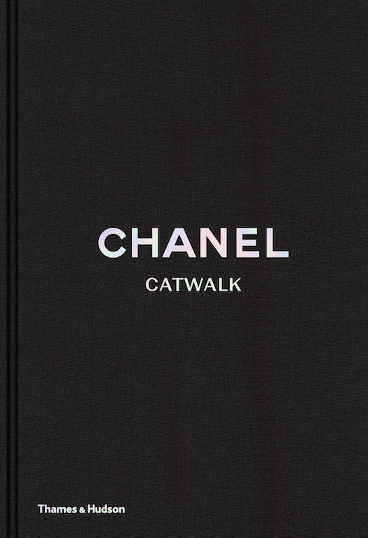 Chanel: Catwalk - The Complete Karl Lagerfeld Collections
