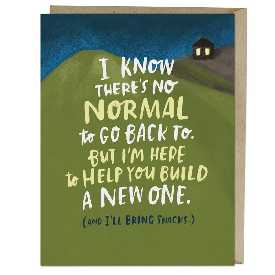 There's No Normal To Go Back To Sympathy Card