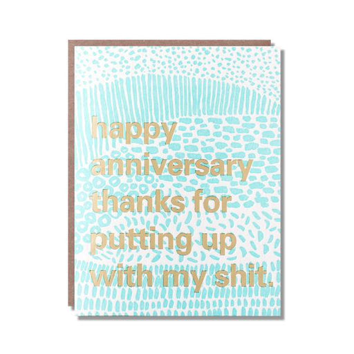 Thanks For Putting Up With My S**t Anniversary Card