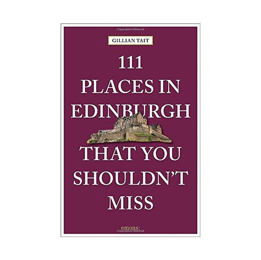 111 Places In Edinburgh