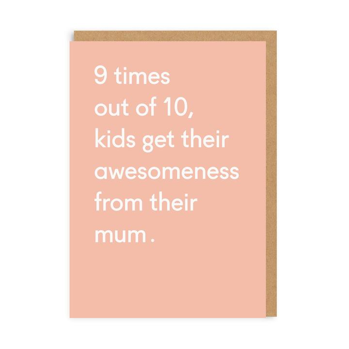 Awesomeness Mother's Day Card
