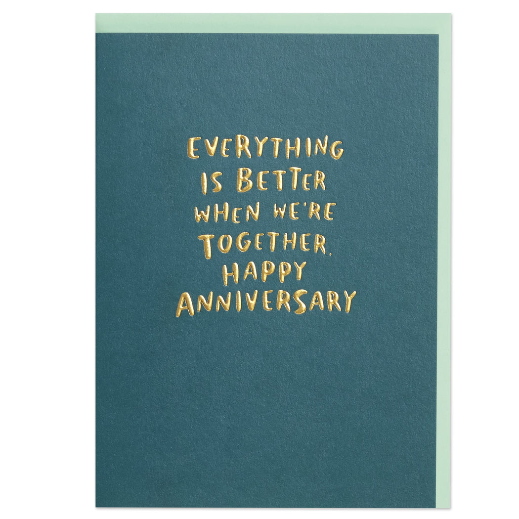 Better Together Anniversary Card