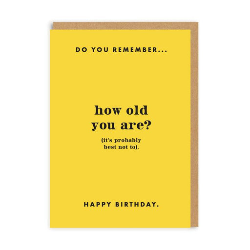 Do You Remember How Old You Are Birthday Card