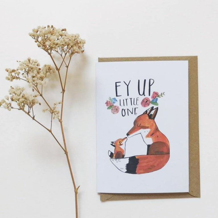 Ey Up Little One New Baby Card