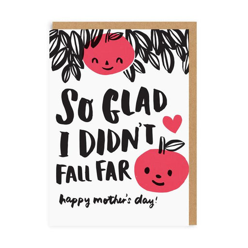 Didn't Fall Far Mother's Day Card