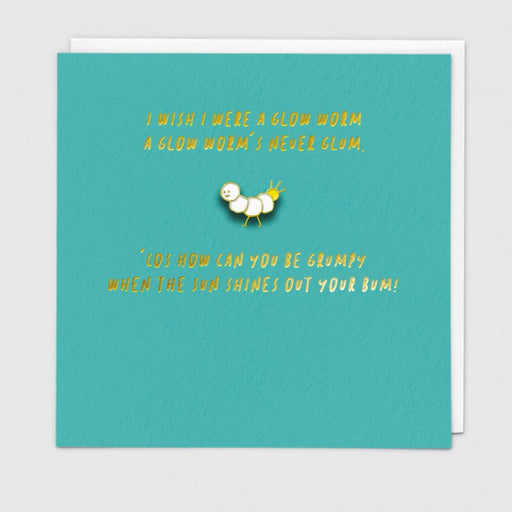 I Wish I Were A Glow Worm Enamel Pin Card