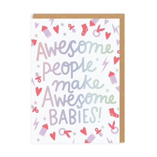 Awesome People New Baby Card
