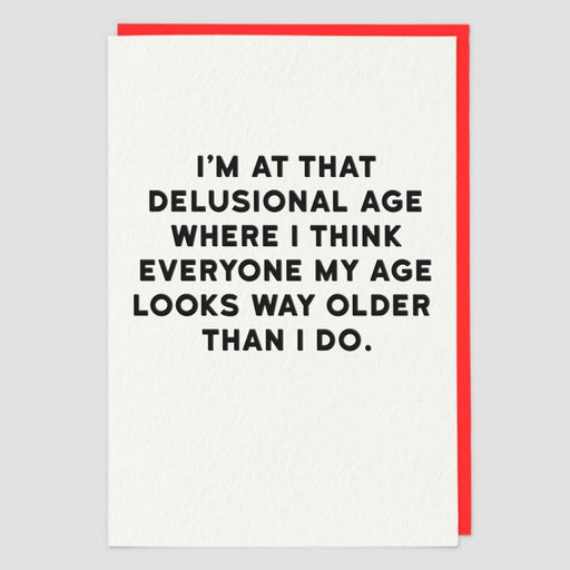 Delusional Age Blank Card