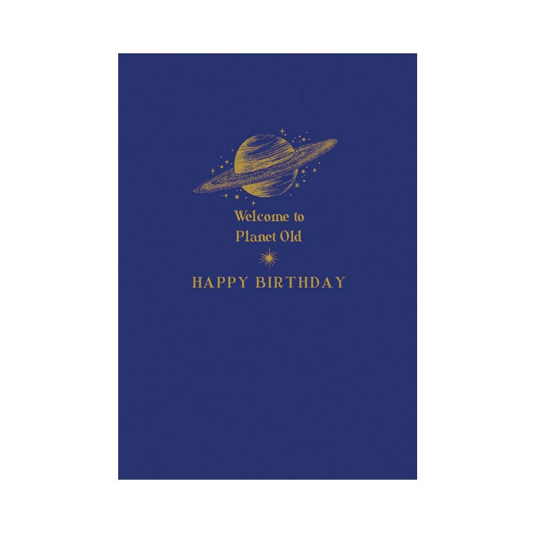 Welcome To Planet Old Birthday Card