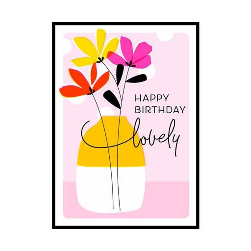 Happy Birthday Lovely Flowers & Vase Card