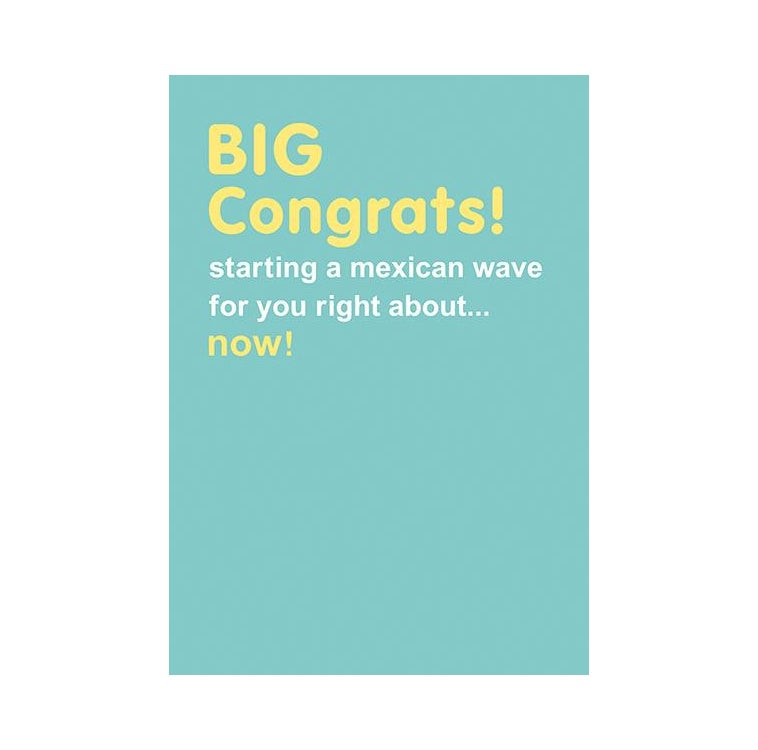 Mexican Wave Congratulations Card