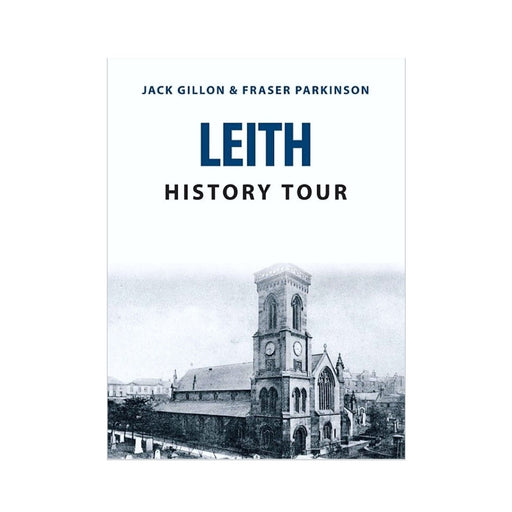Leith History Tour Book