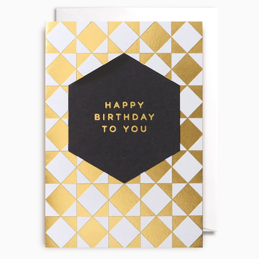 Happy Birthday To You Gold Geometric Card