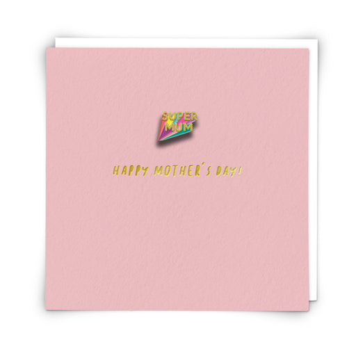 Supermum Pin Badge Mother's Day Card