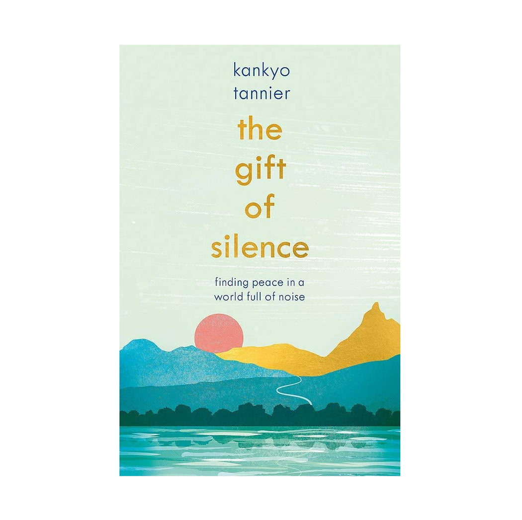 The Gift Of Silence Book
