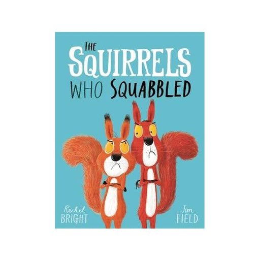 The Squirrels Who Squabbled Board Book