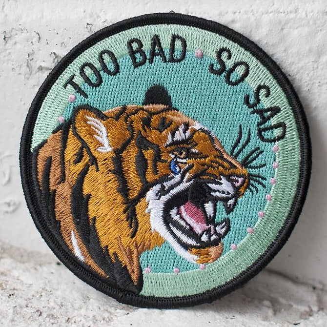 Too Bad So Sad Woven Patch