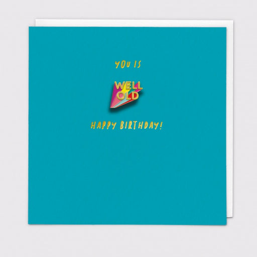 You Is Well Old Enamel Pin Card