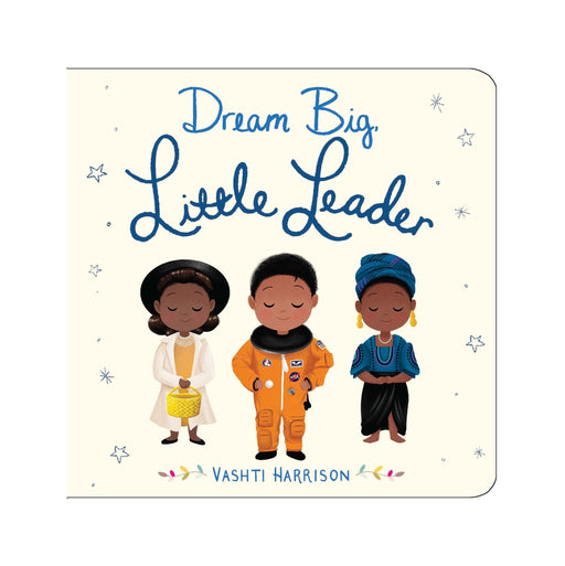 Dream Big Little Leader