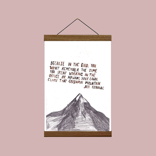 Mountain - Jack Kerouac Quote Art Print