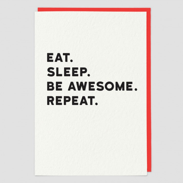 Eat, Sleep. Be Awesome. Repeat Blank Card