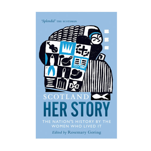 Scotland, Her Story