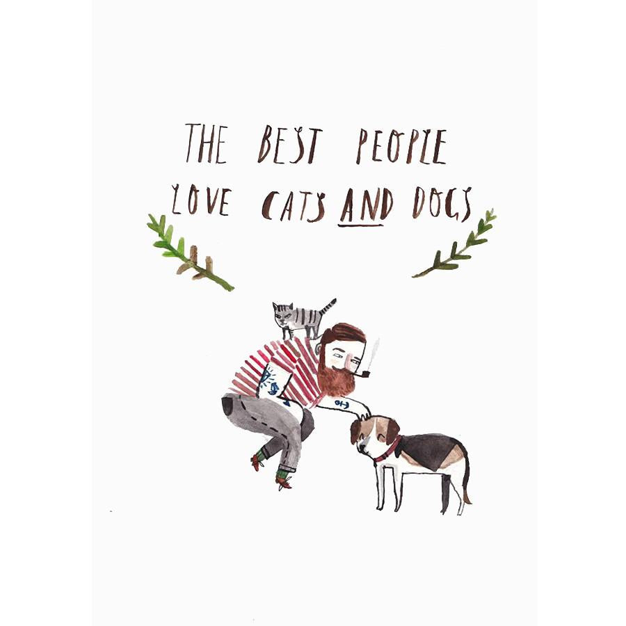 The Best People love Cats & Dogs by Dick Vincent