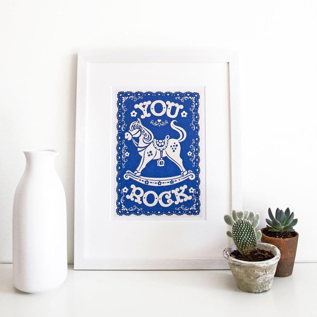 You Rock Mounted Art Print
