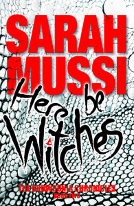 Sarah Mussi introduces her new book, Here be Witches