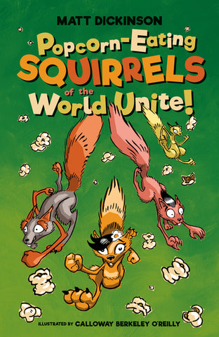 Popcorn-Eating Squirrels of the World Unite!