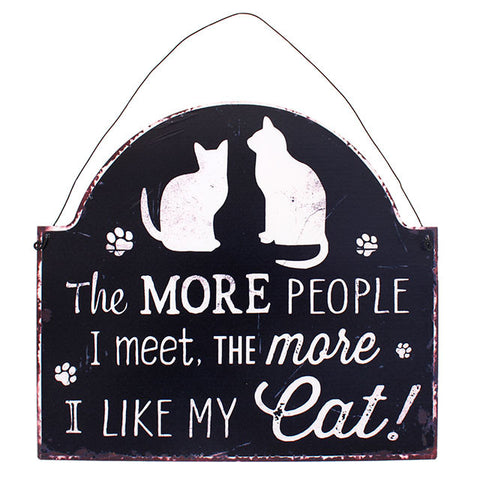 "Metalen tekstbord ""The more people I meet, the more I like my cat"""