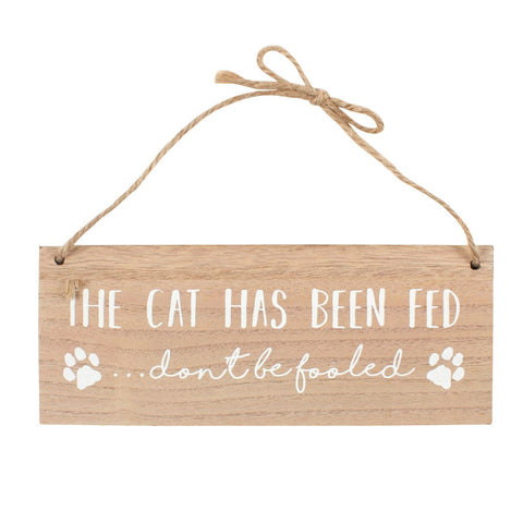 "Houten tekstbordje ""The cat has been fed"""