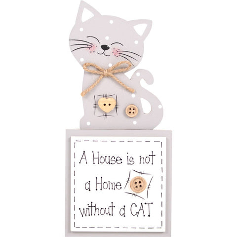 "Houten tekstbordje ""A house is not a home without a cat""."