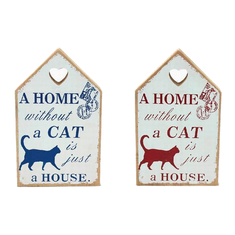 "Houten tekstbord ""A home without a cat is just a house""."